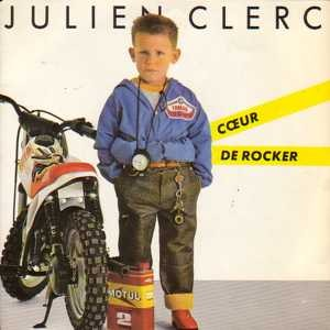 Coeur de rocker - Julien Clerc
